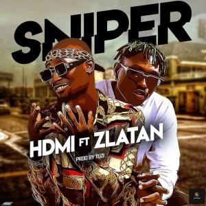 HDMI - Sniper ft. Zlatan